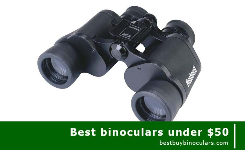best binoculars under 50