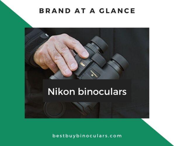 Brand at a glance: Nikon binoculars review
